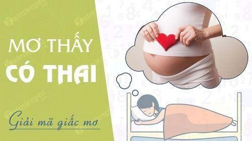 Nằm mơ thấy có thai, có bầu đánh số đề con gì dễ trúng?